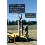 Field Sampling for Environmental Science and Management by Richard Webster