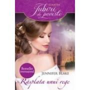 Rasplata unui rege - Jennifer Blake