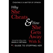 Why She Cheats & How She Gets Away with It