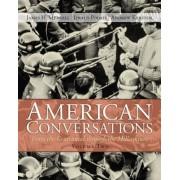 American Conversations: From Centennial Through Millennium v. 2 by James H. Merrell