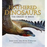 Feathered Dinosaurs by John L. Long