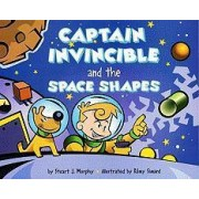 Captain Invincible and the Space Shapes by Stuart J Murphy