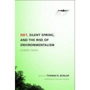 DDT, Silent Spring, and the Rise of Environmentalism by Thomas Dunlap