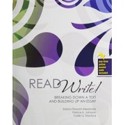 Read Write! Breaking Down A Text and Building Up an Essay by Selena Stewart Alexander