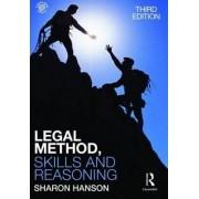 Legal Method, Skills and Reasoning by Sharon Hanson