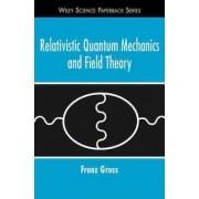 Relativistic Quantum Mechanics and Field Theory by Franz Gross