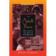 The Adult Years by Frederic M. Hudson