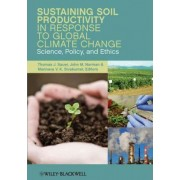 Sustaining Soil Productivity in Response to Global Climate Change by John Norman