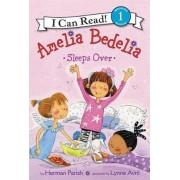 Amelia Bedelia Sleeps Over by Herman Parish