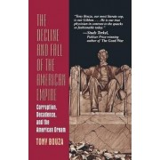 The Decline and Fall of the American Empire by Anthony V. Bouza