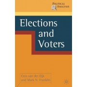 Elections and Voters by Cees Van Der Eijk