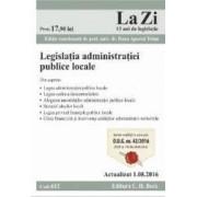 Legislatia administratiei publice locale. Actualizat 1.08.2016