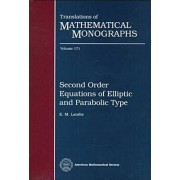 Second Order Equations of Elliptic and Parabolic Type by E.M. Landis