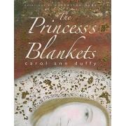 The Princess's Blankets by Carol Ann Duffy