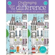 Challenging Spot the Difference: Over 60 Timed Puzzles to Test Your Skills