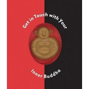 Get in Touch with Your Inner Buddha by Ariel Books