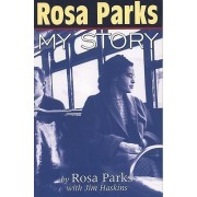 Rosa Parks by Rosa Parks
