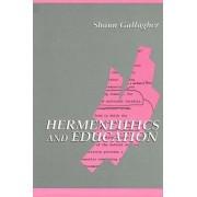 Hermeneutics and Education by Shaun Gallagher