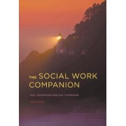 The Social Work Companion 2015 by Neil Thompson