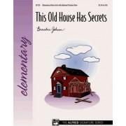 This Old House Has Secrets by Bernadine Johnson
