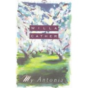 My Antonia by Willa Cather