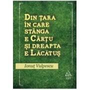 Din tara in care stanga e Cartu si dreapta e Lacatus - Ionut Vulpescu
