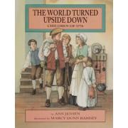 The World Turned Upside Down by Ann Jensen