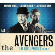 The Avengers - The Lost Episodes: Volume 2 by John Dorney