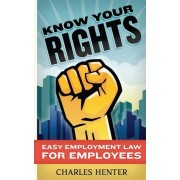Know Your Rights by Charles Henter