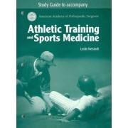 Athletic Training and Sports Medicine: Student Study Guide by American Academy of Orthopaedic Surgeons (Aaos)