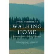 Reisverhaal Walking Home - A Journey in the Alaskan Wilderness | Lynn Schooler