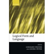 Logical Form and Language by Adjunct Professor Gerhard Preyer