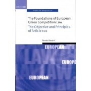 The Foundations of European Union Competition Law by Renato Nazzini