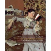 Sources of the Western Tradition: v. 2 by Marvin Perry