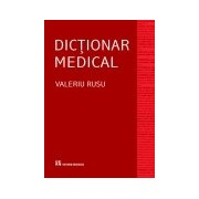 Dictionar medical, editia a IV-a revizuita si adaugita.
