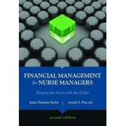 Financial Management for Nurse Managers by Janne Dunham-Taylor