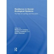 Resilience in Social-Ecological Systems by Marianne E. Krasny