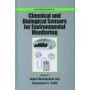 Chemical and Biological Sensors for Environmental Monitoring Biosensors by Ashok Mulchandani