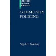 Community Policing by Professor Nigel G Fielding