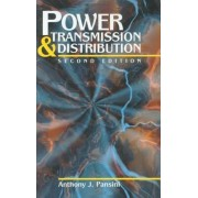 Power Transmission and Distribution by Anthony J. Pansini