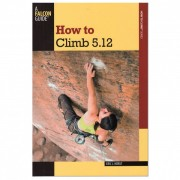 Eric J. Horst - How to Climb 5.12