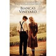 Bianca's Vineyard by Teresa M Neumann