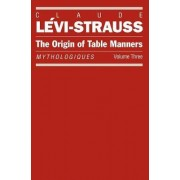 Mythologies Tables Manners by C. Levi-Strauss