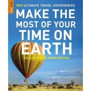 Make the Most of Your Time on Earth: 3 by Rough Guides