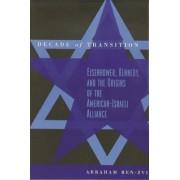 Decade of Transition by Abraham Ben-Zvi