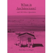 What is Architecture? by Rasmus Waern