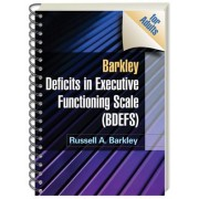 Barkley Deficits in Executive Functioning Scale (BDEFS for Adults) by Russell A. Barkley