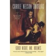 Good Night, Mr. Holmes by Carole Nelson Douglas