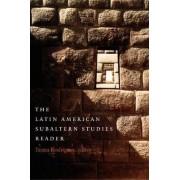 The Latin American Subaltern Studies Reader by Ileana Rodriguez