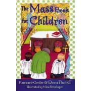 The Mass Book for Children by Rosemarie Gortler